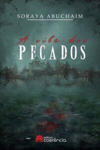 """Livro """"A Vila dos Pecados"""", obra que a escritora sonha que vire um longa-metragem"""